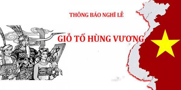 Thông báo Lịch nghỉ Giỗ tổ Hùng Vương 2019